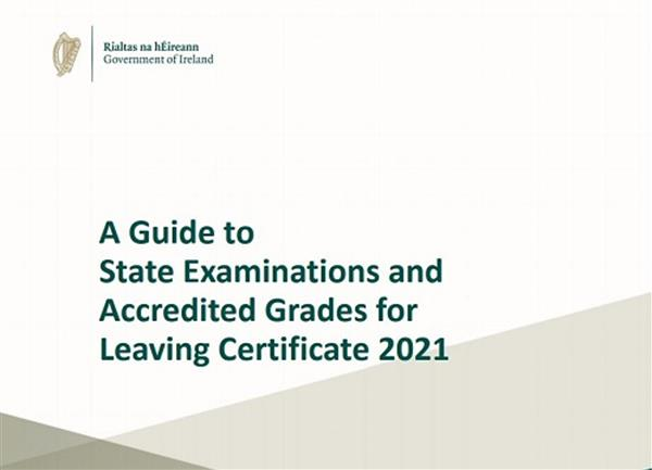 Guide to State Exams and Accredited Grades for Leaving Cert 2021